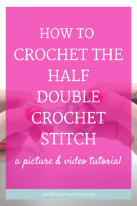 how to crochet the half double crochet stitch