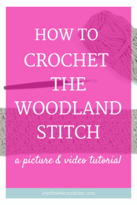 how to crochet the woodland stitch