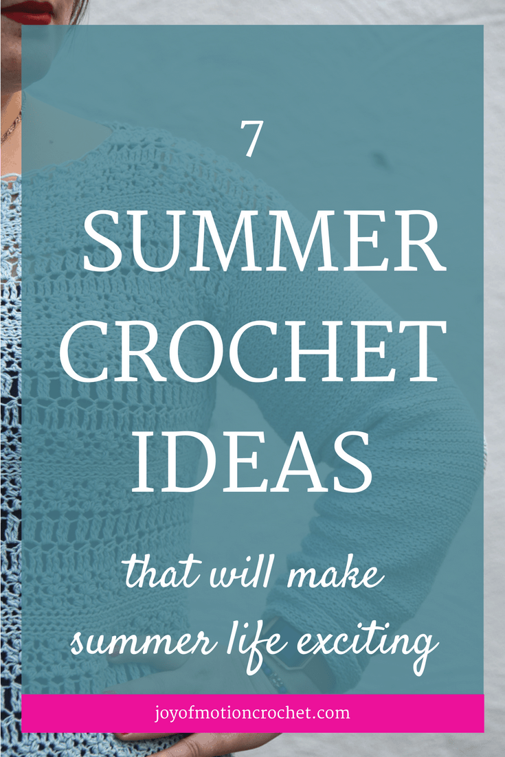 7 Summer Crochet Ideas That Will Make Summer Life Exciting. Summer crochet ideas | summer crochet | summer crochet patterns | 7 ideas you should crochet this summer. Find crochet ideas with Joy of Motion. Crochet for beginners. Crochet Gifts. Crochet ideas. Easy crochet ideas. Free crochet ideas. Free crochet inspiration. Crochet ideas for beginners. Crochet ideas for experienced crocheters. Crochet ideas to sell. Crochet ideas for home. Crochet ideas for her. Crochet inspiration creative. Crochet inspiration projects. Crochet inspiration patterns. Repin this to read, learn & keep it forever.