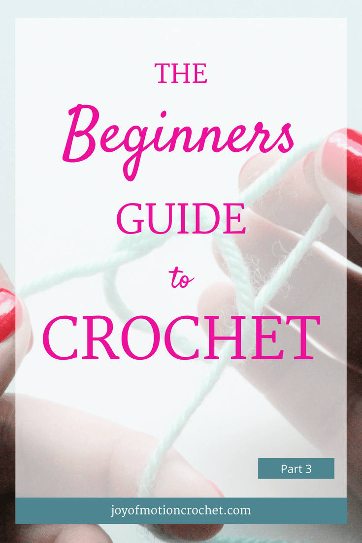 The Beginners Guide to Crochet - Part 3. Learn to crochet with Joy of Motion. In the end you'll be able to crochet a sweater. Crochet guide for beginners. Crochet stitch for beginners. Free crochet tutorial. Crochet tutorial for beginners. Easy crochet tutorial. Crochet tutorial with pictures. Crochet guide with video. Learn to crochet guide. Crochet Guides. Free Crochet Tutorials. Crochet Tutorials. Learn To Understand Crochet Patterns. Repin this to read, learn & keep it forever.