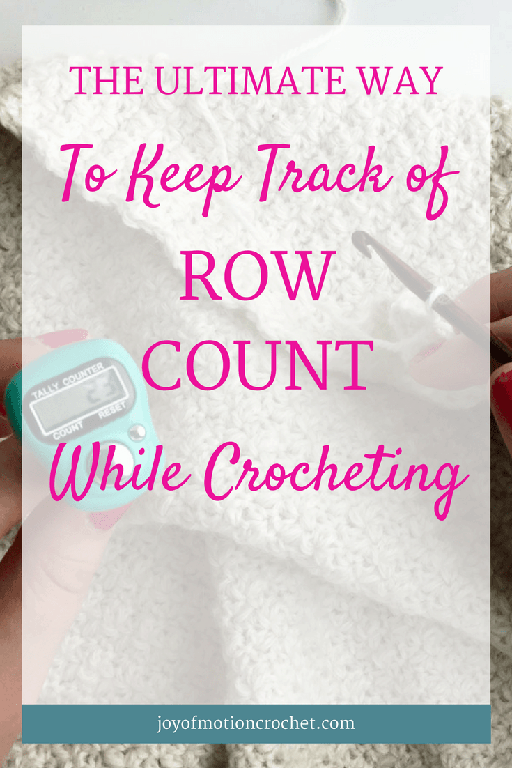 The Ultimate Way To Keep Track Of Row Count While Crocheting Joy