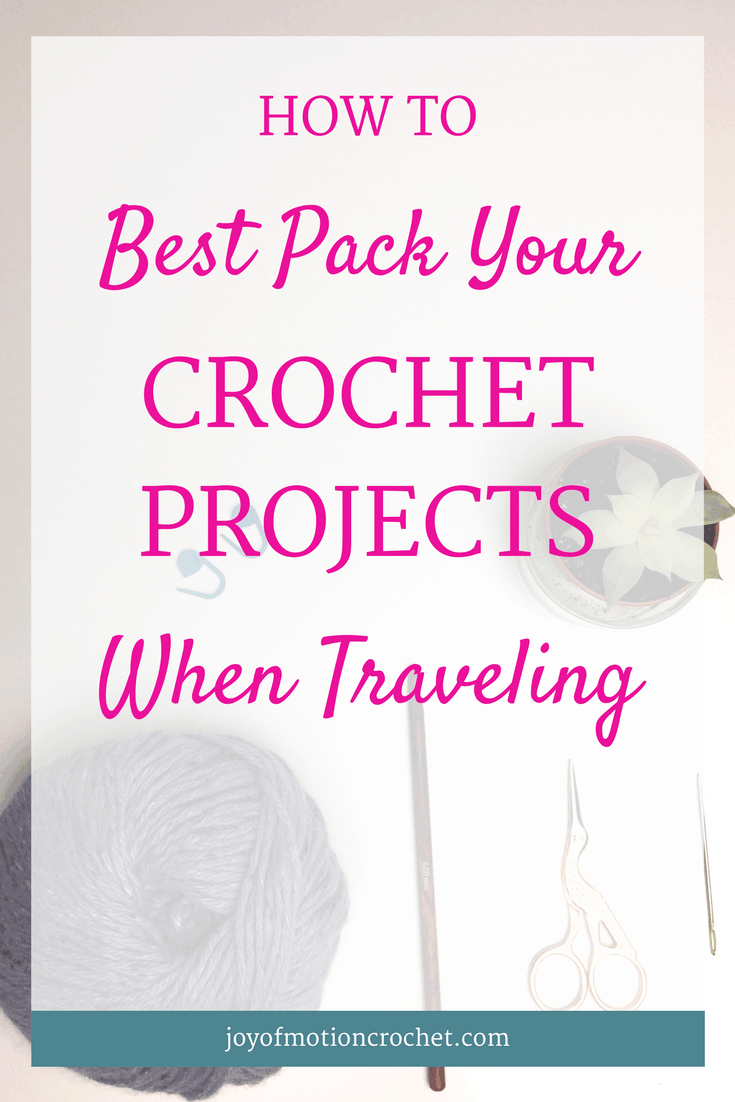Learn how to best pack your crochet projects when traveling & never forget anything again. Download the free list & never forget anything again. Airline approved scissors | airplane safe scissors | calculate how much yarn you'll need | can I bring crochet hook on airplane | pack your crochet projects tutorial | pack your crochet projects when traveling | traveling with crochet | traveling with crochet hooks | packing yarn for travel