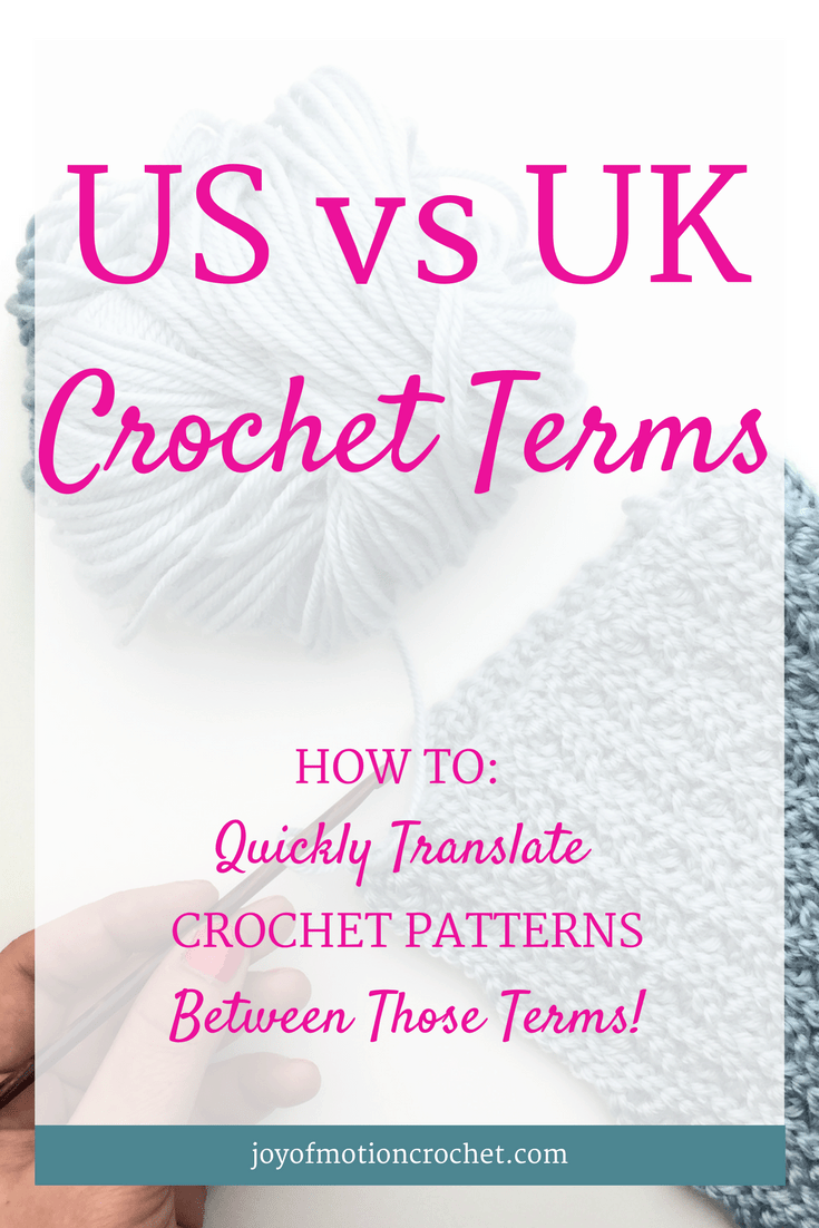 There's a difference between US vs UK crochet terms. Learn all about those terms on the Joy of Motion crochet blog, & be able to read both US & UK patterns. Crochet terminology | UK crochet terms | crochet terms cheat sheet | US crochet terms | learn crochet | learn to crochet | guide to crochet terms | free crochet tutorial | free crochet guide | easy crochet | crochet terms tutorial | c