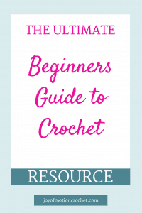 the ultimate beginners guide to crochet resoucre