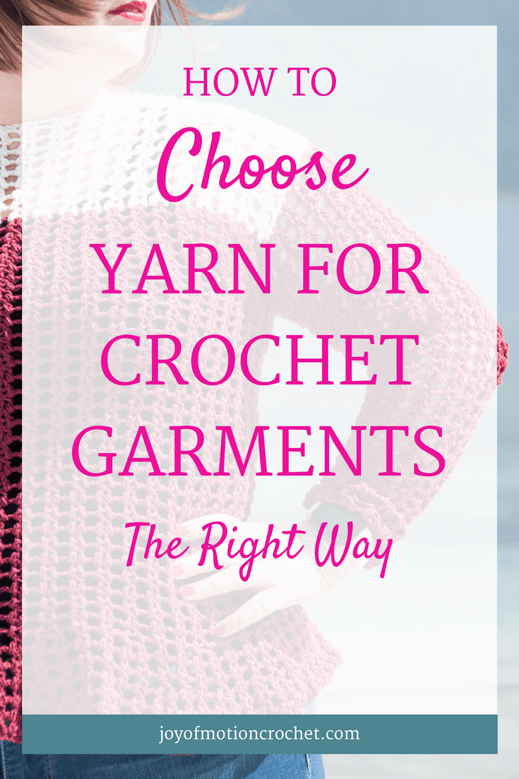 How to Choose yarn for crochet garments the right way. Learn how to choose yarn for crochet sweaters. Yarn for crochet tops. Yarn that fit's your wardrobe. Yarn for crochet. Yarn for crochet clothing. Choose yarn for crochet sweater. Choose yarn for crochet top. Crochet tutorial. Crochet guide.