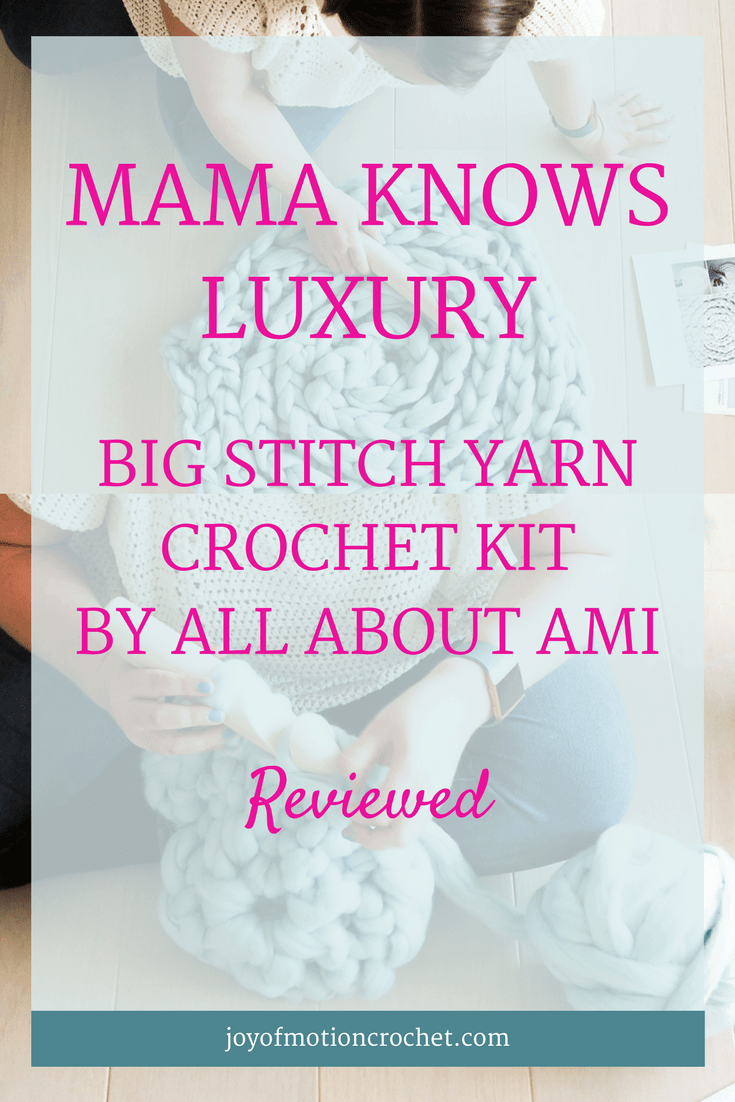 Mama knows luxury, big stitch yarn, all about ami, crochet kit