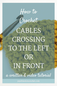 how to crochet cables crossing to the left or in front pinterest