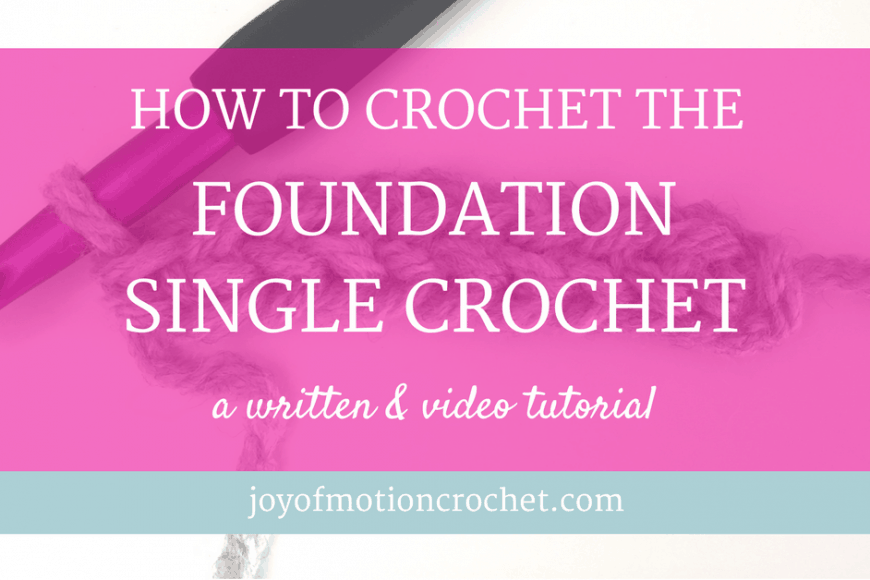 HOW TO Crochet the Foundation Single Crochet