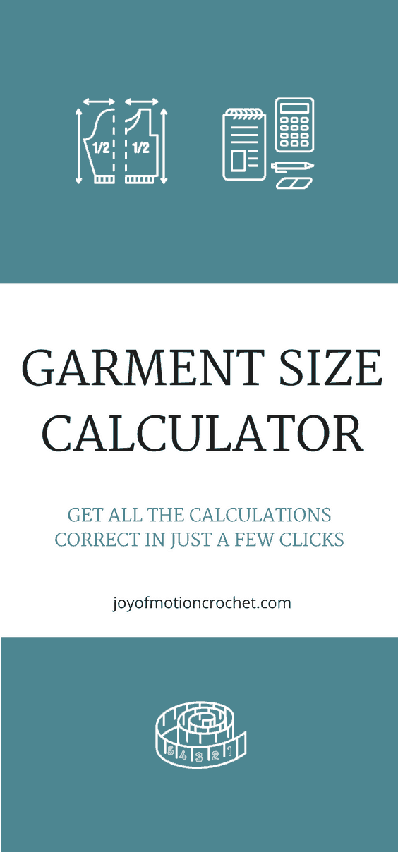 Garment Size Calculator for crochet and knit design.  Women's garment size calculator. Crochet clothing. Crochet garment. Crochet Sweater.  #crochetgarment #crochetcalculator #crochetclothing #crochetpattern #crochet