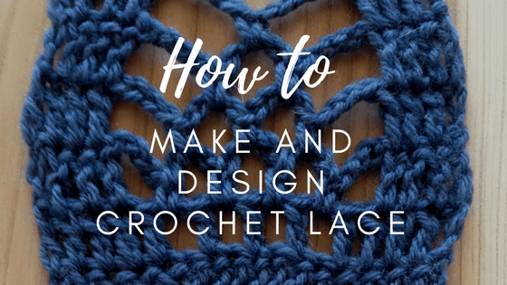 How to Make and Design Crochet Lace