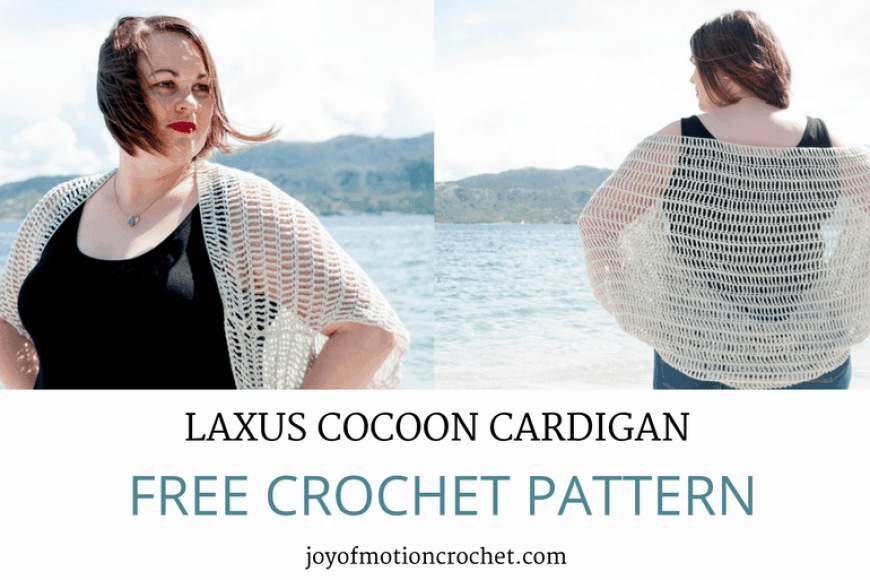 Crochet Laxus Cocoon Cardigan – Free Crochet Pattern • Joy of Motion