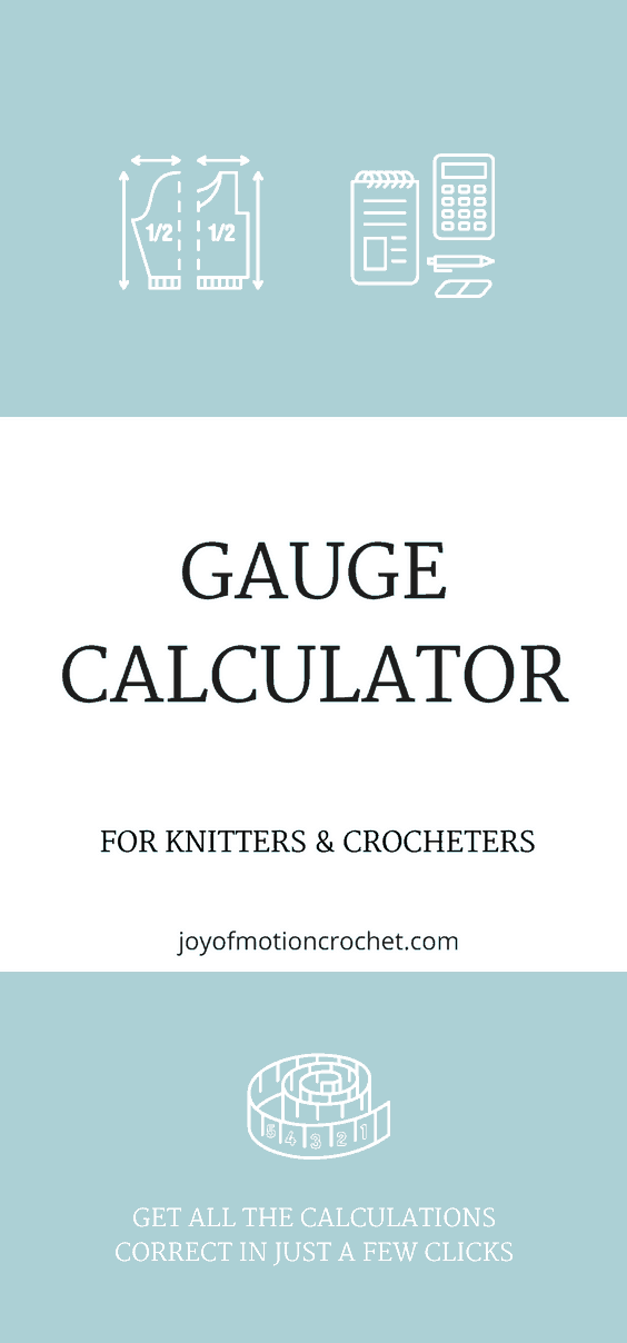 Gauge Calculator for Knitters and Crocheters. Yarn gauge calculator. Crochet gauge calculator. Knitting gauge calculator. Free to use yarn calulator.  #gaugecalulator #calculategauge #yarncalculator #crochetmath #crochet