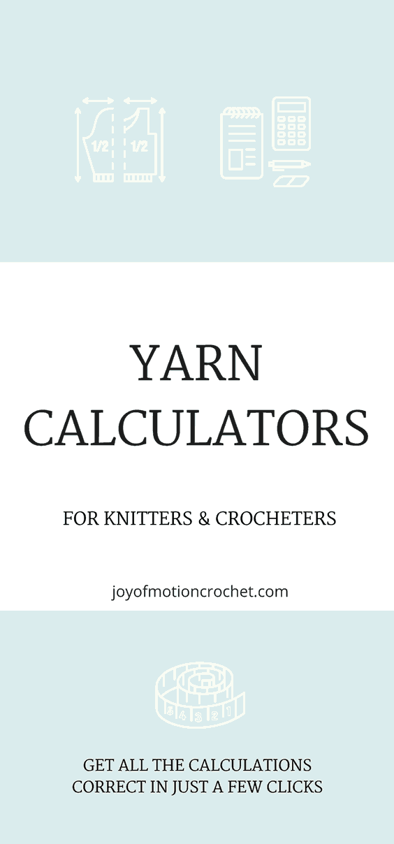 Yarn calculators for knitters and crocheters. Easy to use yarn calculators. Calculate yarn yardage. Calculate gauge. Women's garment size calculator. #crochetcalculator #yarncalculator #yarnmath #yarncalculators #yardagecalculator