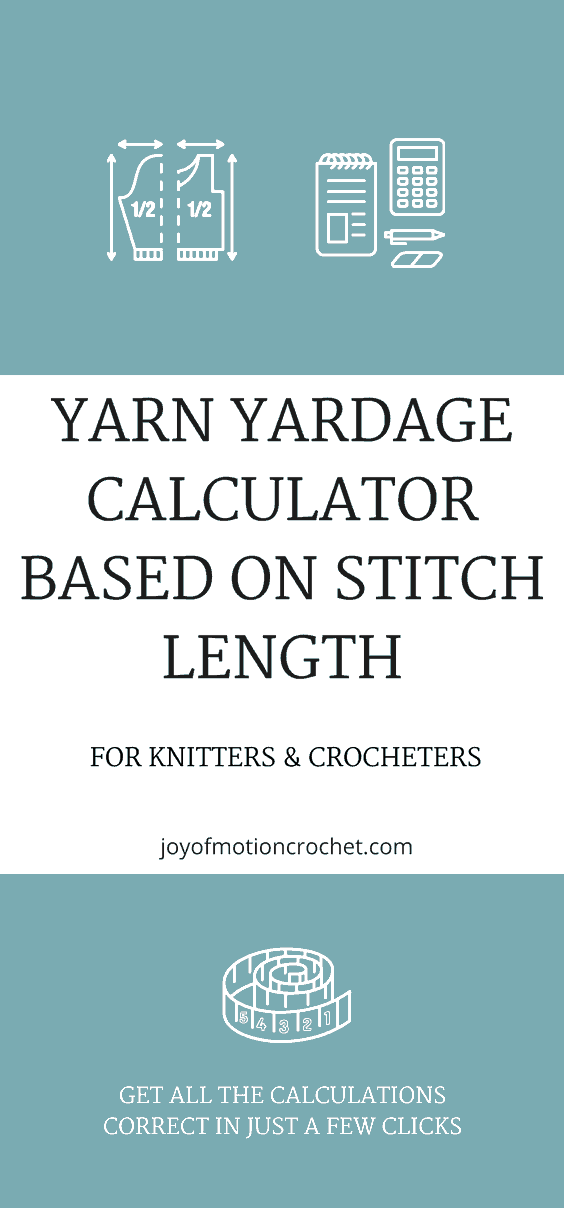 Yarn Yardage Calculator for Knitters and Crocheters. Calculate yardage based on stitch length. Yarn calculator. Yardage crochet calculator. #yardagecalculator #yarnyardage #crochetcalculator #yarncalculator #crochet