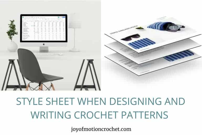 Style Sheet When Designing and Writing Crochet Patterns – Why You Should Have One
