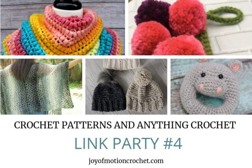 Crochet Patterns and Anything Crochet Link Party #4