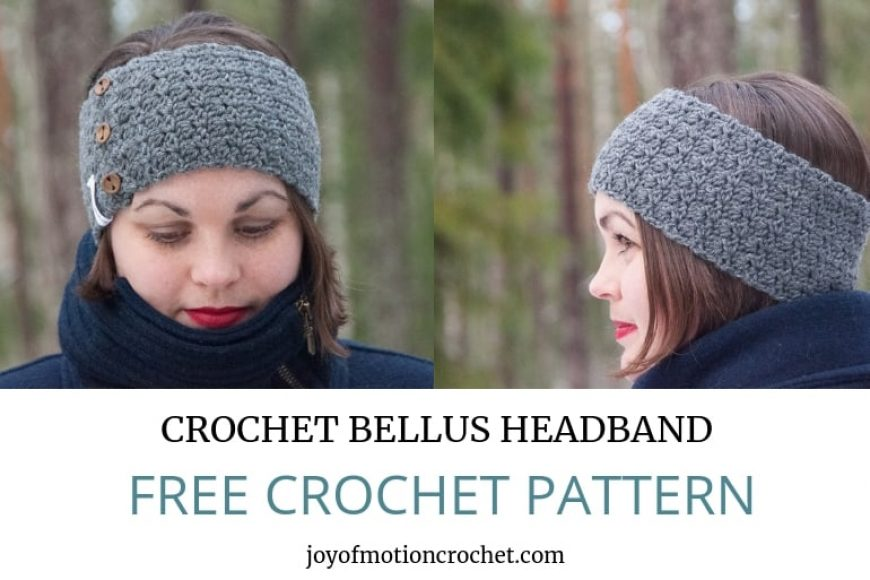 Crochet Bellus Headband - FREE Crochet Pattern • Joy of Motion ee79918d848