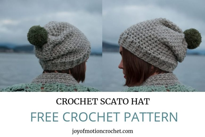 Crochet Scato Hat - FREE Crochet Pattern • Joy of Motion b905d207668