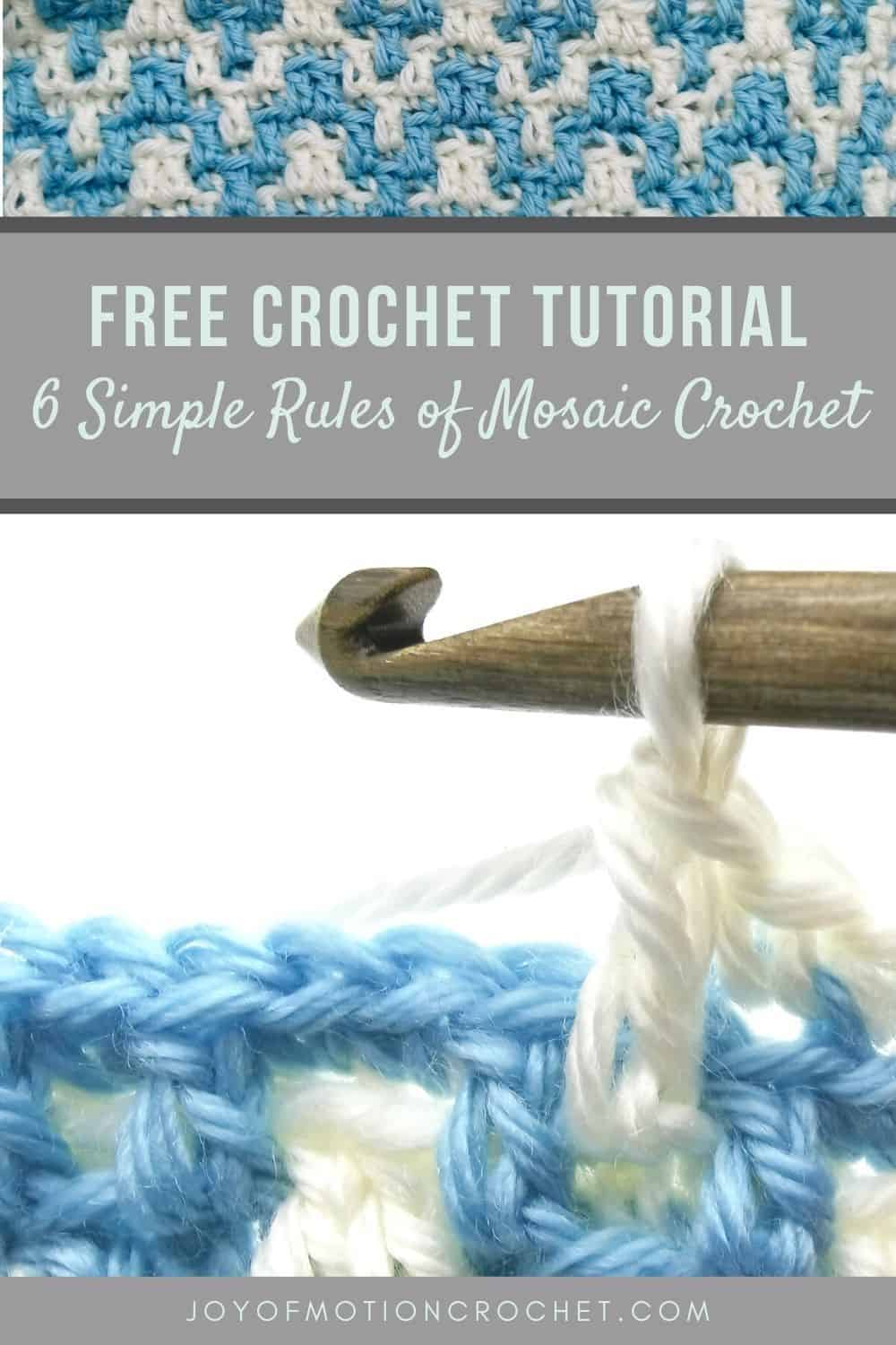 6 simple rules of mosaic crochet